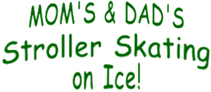stroller skating on ice